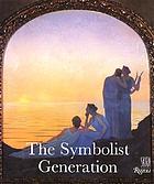 The symbolist generation, 1870-1910