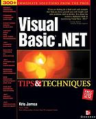 Visual Basic .Net : tips & techniques