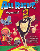 All right, Vegemite! : a new collection of Australian children's chants and rhymes