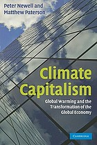 Climate capitalism : global warming and the transformation of the global economy