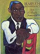 Harlem Renaissance : art of Black America