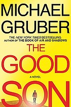 The good son : a novel