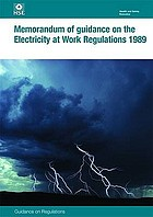 Memorandum of guidance on the Electricity at work regulations, 1989