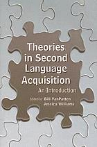 Theories in second language acquisition : an introduction