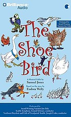 The shoe bird a musical fable