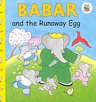 Babar and the runaway egg