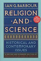 Religion and science : historical and contemporary issues