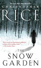 The snow garden : a novel