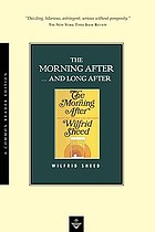 The morning after; selected essays and reviews
