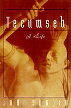 Tecumseh : a life