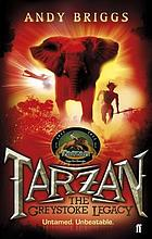 Tarzan. ; The Greystoke Legacy