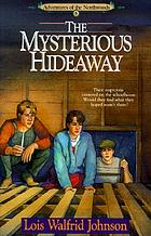 The mysterious hideaway