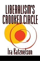 Liberalism's crooked circle : letters to Adam Michnik