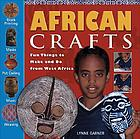 African crafts : fun things to make and do from West Africa