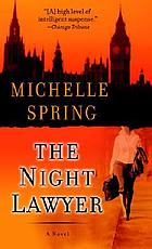 The night lawyer : a novel of suspense