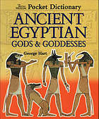 Pocket dictionary of ancient Egyptian gods and goddesses