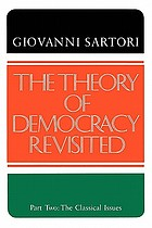The theory of democracy revisitedThe theory of democracy revisited