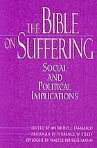 The Bible on suffering : social and political implications