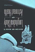 Review of NASA's longitudinal study of astronaut health