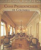 Casas presidenciales de Colombia :