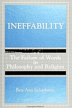 Ineffability : the failure of words in philosophy and religion