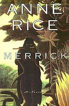 Merrick : a novel