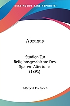 Abraxas Studien zur Religionsgeschichte des spätern Altertums