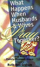 What happens when husbands and wives pray together?