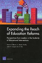 Expanding the reach of education reforms : perspectives from leaders in the scale-up of educational interventions