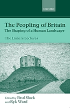The peopling of Britain the shaping of a human landscape
