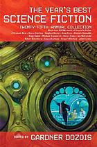 The year's best science fiction : twenty-fifth annual collection