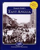 Francis Frith's East Anglia