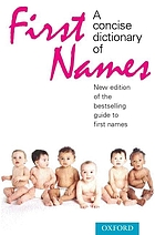 A concise dictionary of first names