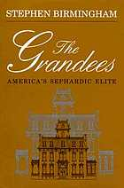The grandees : America's Sephardic elite