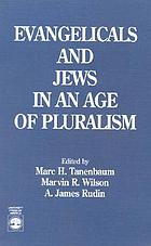 Evangelicals and Jews in an age of pluralism