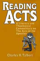 Reading Acts : a literary and theological commentary on the Acts of the Apostles