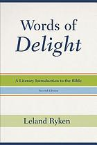 Words of delight : a literary introduction to the Bible