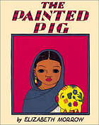 The painted pig, a Mexican picture book