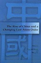 The rise of China and a changing East Asian order