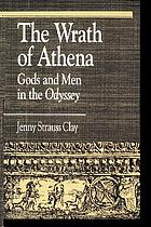 The wrath of Athena : gods and men in the Odyssey