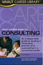 Vault career guide to consulting
