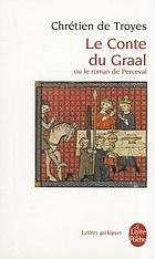 Le roman de Perceval, ou, Le conte du Graal