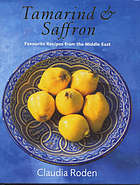 Tamarind & saffron : favourite recipes from the Middle East