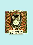 Lesley Anne Ivory's perfect little cats