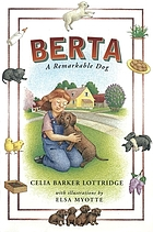 Berta : a remarkable dog
