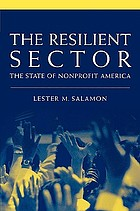 The resilient sector : the state of nonprofit America