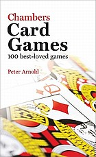 Chambers card games : 100 best-loved games