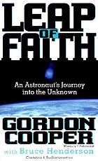 Leap of faith [an astronaut's journey into the unknown]