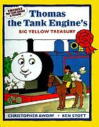 Thomas the tank engine's big yellow treasury