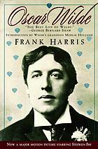 Oscar Wilde : including My memories of Oscar Wilde